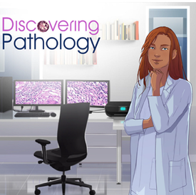 « DISCOVERING PATHOLOGY », PREMIER SERIOUS GAME DÉDIÉ À LA DÉCOUVERTE DE L'ANATOMIE PATHOLOGIQUE